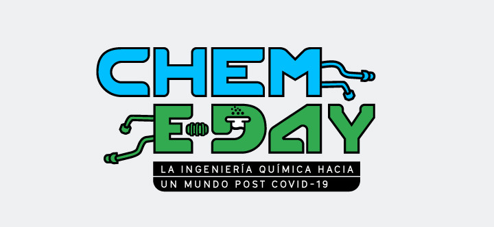 Chem-E Day: la Ingeniería Química hacia un mundo post COVID-19